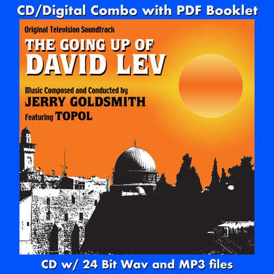 GOING UP OF DAVID LEV, THE - Original Soundtrack by Jerry Goldsmith (CD comes with Free 24/44.1khz/MP3/Digital booklet exclusive bundle)