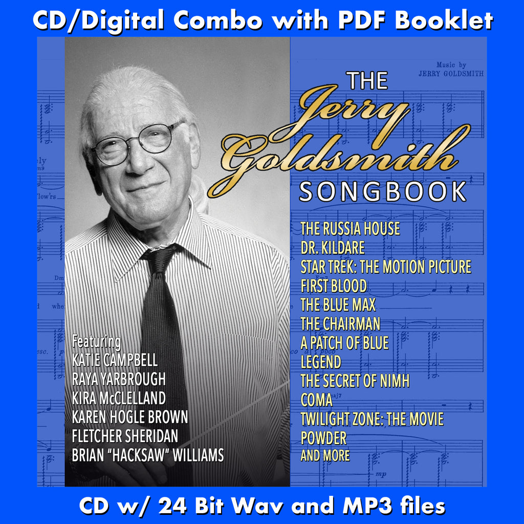 THE JERRY GOLDSMITH SONGBOOK - Performed by Various Artists (CD comes W/Free Digital Download/Digital booklet)