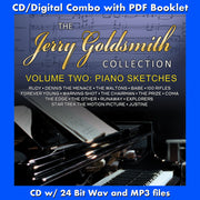 THE JERRY GOLDSMITH COLLECTION - Vol 2: Piano Sketches  (CD comes W/Free Digital Download/Digital booklet)