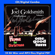 THE JOEL GOLDSMITH COLLECTION: VOL. 1: HOME FOR CHRISTMAS / ONE GOOD TURN - Original Music by Joel Goldsmith (CD comes W/Free Digital Download/Digital booklet)