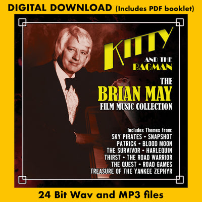 KITTY AND THE BAGMAN: THE BRIAN MAY FILM MUSIC COLLECTION (Digital Download)