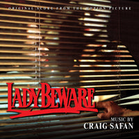 LADY BEWARE - Original Soundtrack by Craig Safan