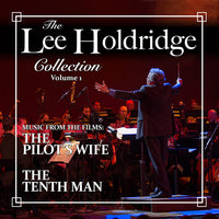 THE LEE HOLDRIDGE COLLECTION - VOLUME 1, (CD comes with Free Digital Download/Digital booklet)