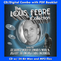 THE LOUIS FEBRE COLLECTION - Vol. 1: THE HAUNTED WORLD OF EDWARD D. WOOD JR./ BIGFOOT: THE UNFORGETTABLE ENCOUNTER