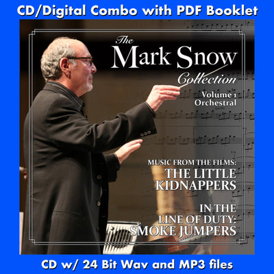 THE MARK SNOW COLLECTION: VOLUME 1 - ORCHESTRAL (CD comes with Free Digital Download/Digital booklet)