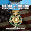 MEDAL OF HONOR: ORIGINAL SCORE FROM THE DOCUMENTARY SERIES - Music by Richard Stone and Mark Watters