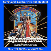 MEGAFORCE - Original Soundtrack by Jerrold Immel (CD includes Digital Download - 24 Bit Wav/MP3/Digital PDF)