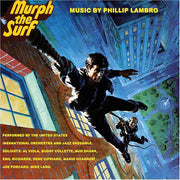 Murph The Surf-Original Soundtrack Recording by PHILLIP LAMBRO