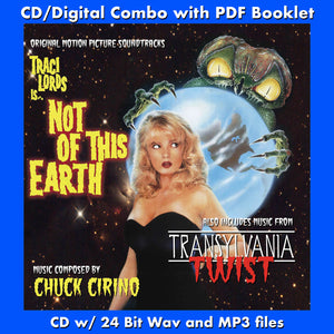 NOT OF THIS EARTH / TRANSYLVANIA TWIST - Original Soundtracks by Chuck Cirino (W/Free Digital Download/Digital booklet)