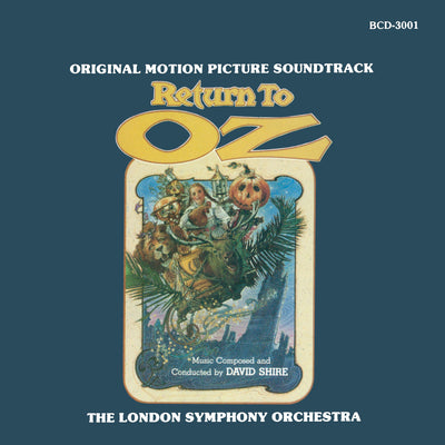 RETURN TO OZ - Original Soundtrack by David Shire (Bay Cities Edition)