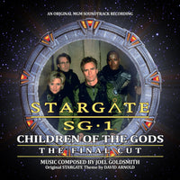STARGATE SG-1: CHILDREN OF THE GODS - THE FINAL CUT - Original Soundtrack by Joel Goldsmith