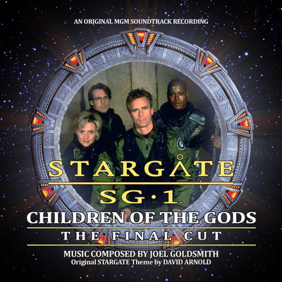 STARGATE SG-1: CHILDREN OF THE GODS - THE FINAL CUT - Original MGM Soundtrack Recording by Joel Goldsmith