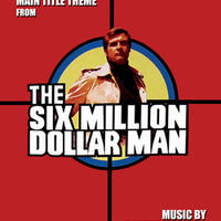THE SIX MILLION DOLLAR MAN -Theme by Oliver Nelson - Sheet Music for piano