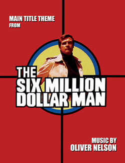 THE SIX MILLION DOLLAR MAN -Main Theme by Oliver Nelson - Sheet Music for piano
