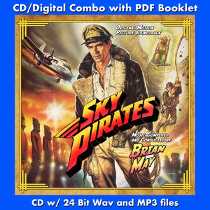 SKY PIRATES - Original Soundtrack by Brian May (CD comes with Free Digital Download/Digital booklet)
