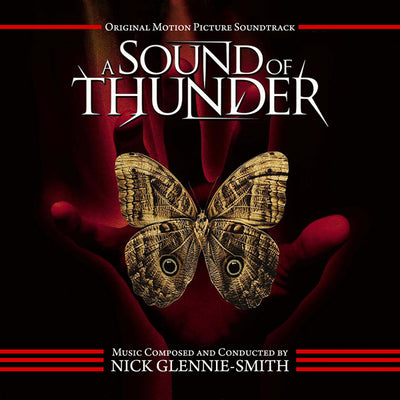 A SOUND OF THUNDER - Original Soundtrack by Nick Glennie-Smith