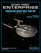 "STAR TREK: ENTERPRISE - ""Where My Heart Will Take Me"" - Sheet Music"