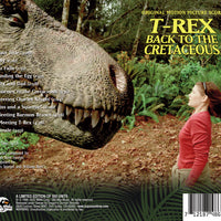 T-REX: BACK TO THE CRETACEOUS - Original Soundtrack by William Ross