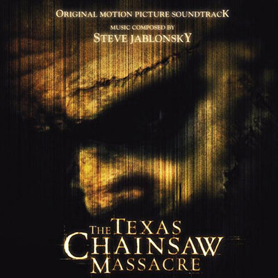 The Texas Chainsaw Massacre-Original Soundtrack Recording by  Steve Jablonsky