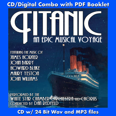 TITANIC: AN EPIC MUSICAL VOYAGE - (CD comes with Free Digital Download/Digital booklet)
