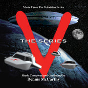 V: THE SERIES - Original TV Soundtrack by Dennis McCarthy