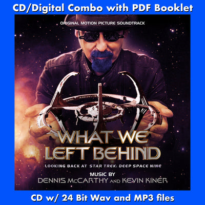 WHAT WE LEFT BEHIND: LOOKING BACK AT STAR TREK DEEP SPACE NINE - Original Soundtrack - Dennis McCarthy/Kevin Kiner