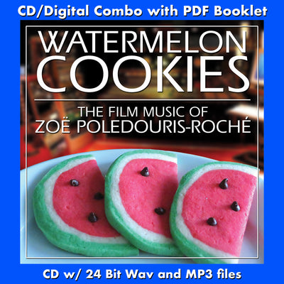 WATERMELON COOKIES:FILM MUSIC OF ZOE POLEDOURIS (W/Free Digital Download/Digital booklet)