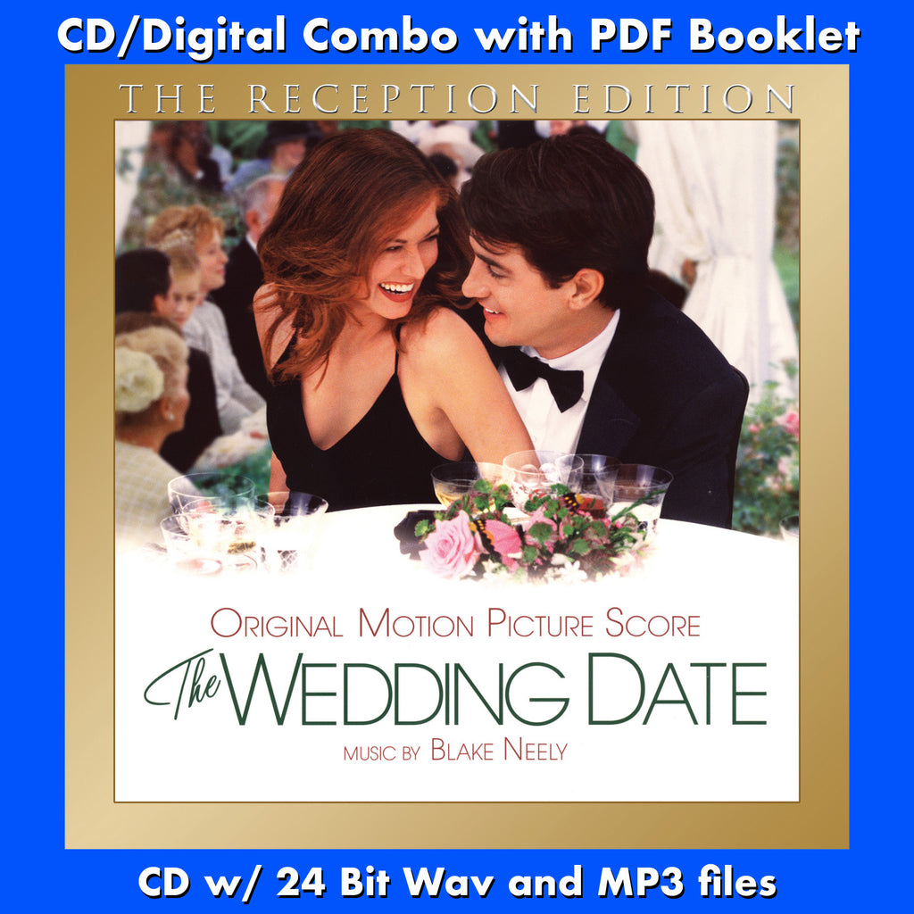 The Wedding Date The Reception Edition Original Soundtrack By Blake Buysoundtrax