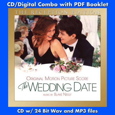 THE WEDDING DATE: THE RECEPTION EDITION - Original Soundtrack by Blake Neely (CD comes with Free 24/44.1khz/MP3/Digital booklet exclusive bundle)