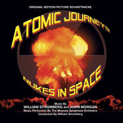 ATOMIC JOURNEYS/NUKES IN SPACE - Original Soundtrack