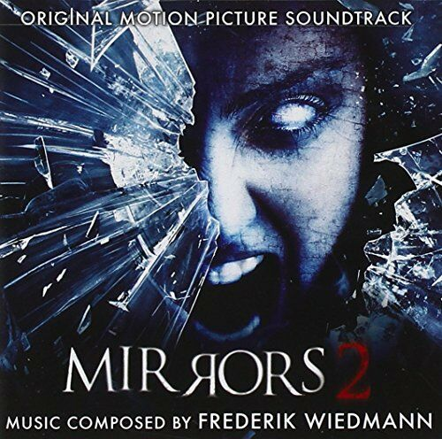 Mirrors 2-Original Soundtrack Recording by Frederik Wiedmann