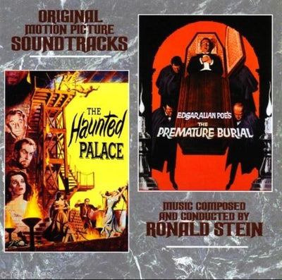 THE HAUNTED PALACE/THE PREMATURE BURIAL - Original Soundtracks by Ronald Stein