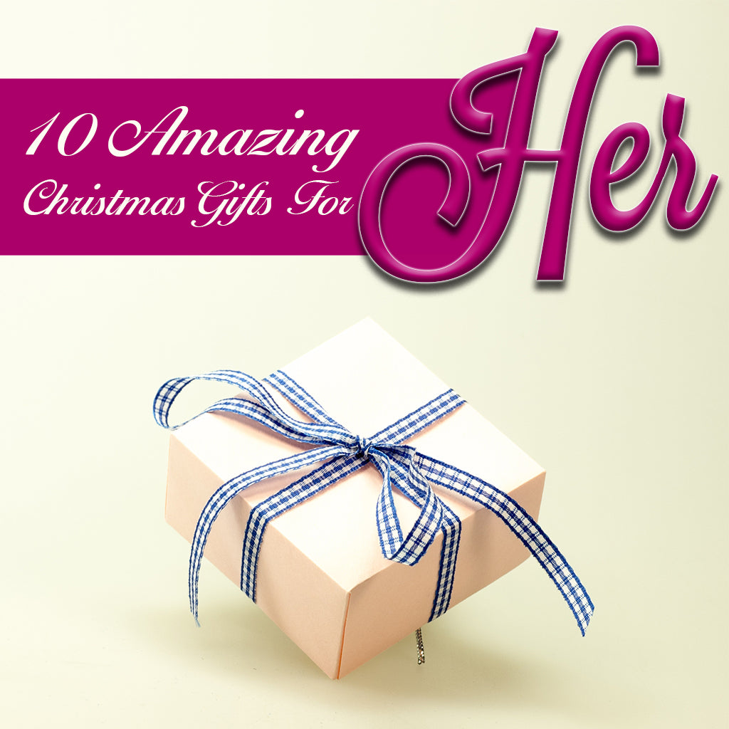 Christmas Gifts For Her 2019.Discover 10 Amazing Christmas Gifts For Her 2019 Beunique Co