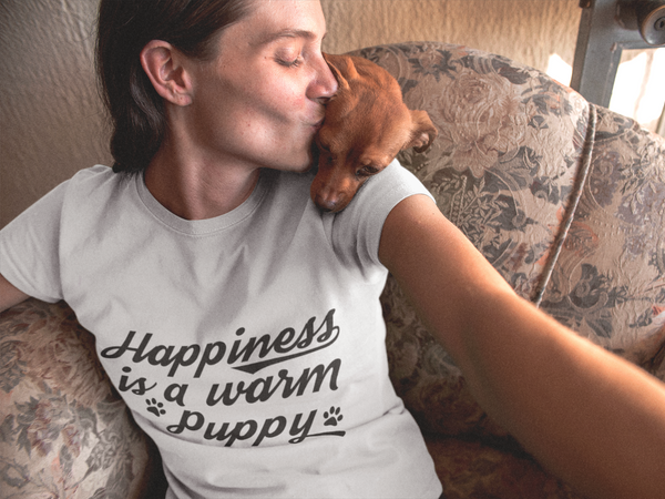 Happiness is a warm puppy for women 100% cotton white T-Shirt | BeUnique.co