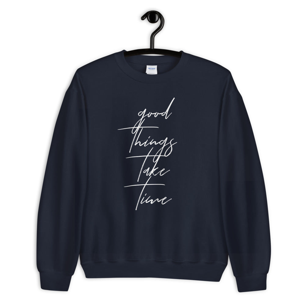 Good Things Take Time soft sweater