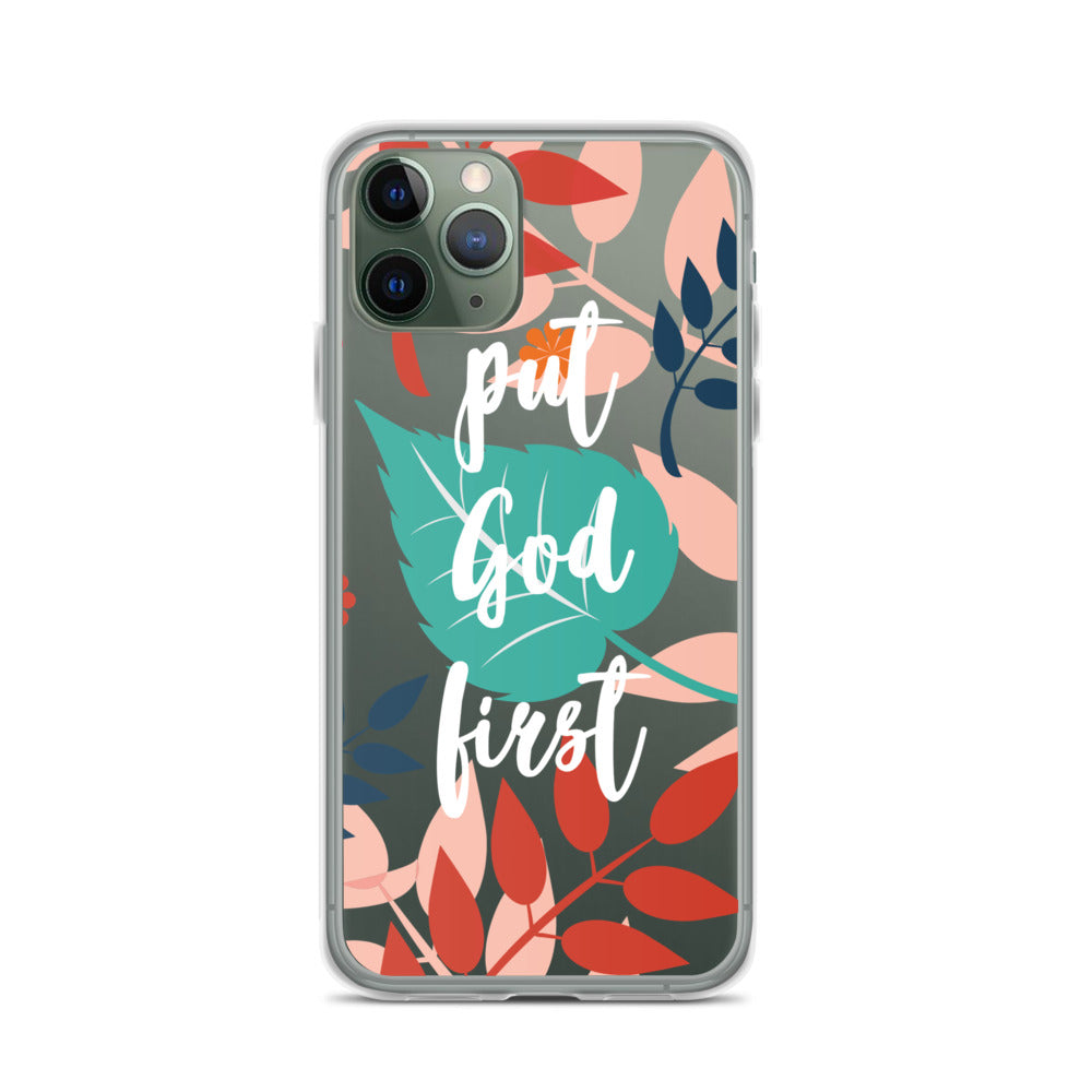PUT GOD FIRST | Floral & inspirational iPhone Case [White Design]
