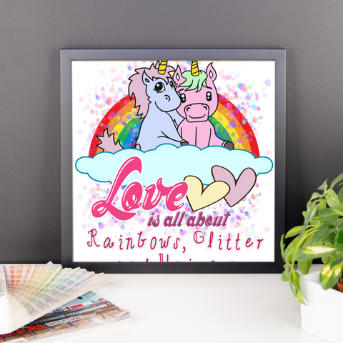 Love is All About Rainbows, Glitter & Unicorn Valentines Framed Poster - KayZ Pro
