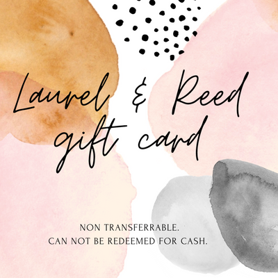 LAUREL AND REED GIFT CARD