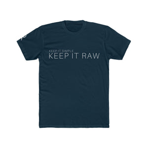 "Men's ""KEEP IT RAW"" Tee"