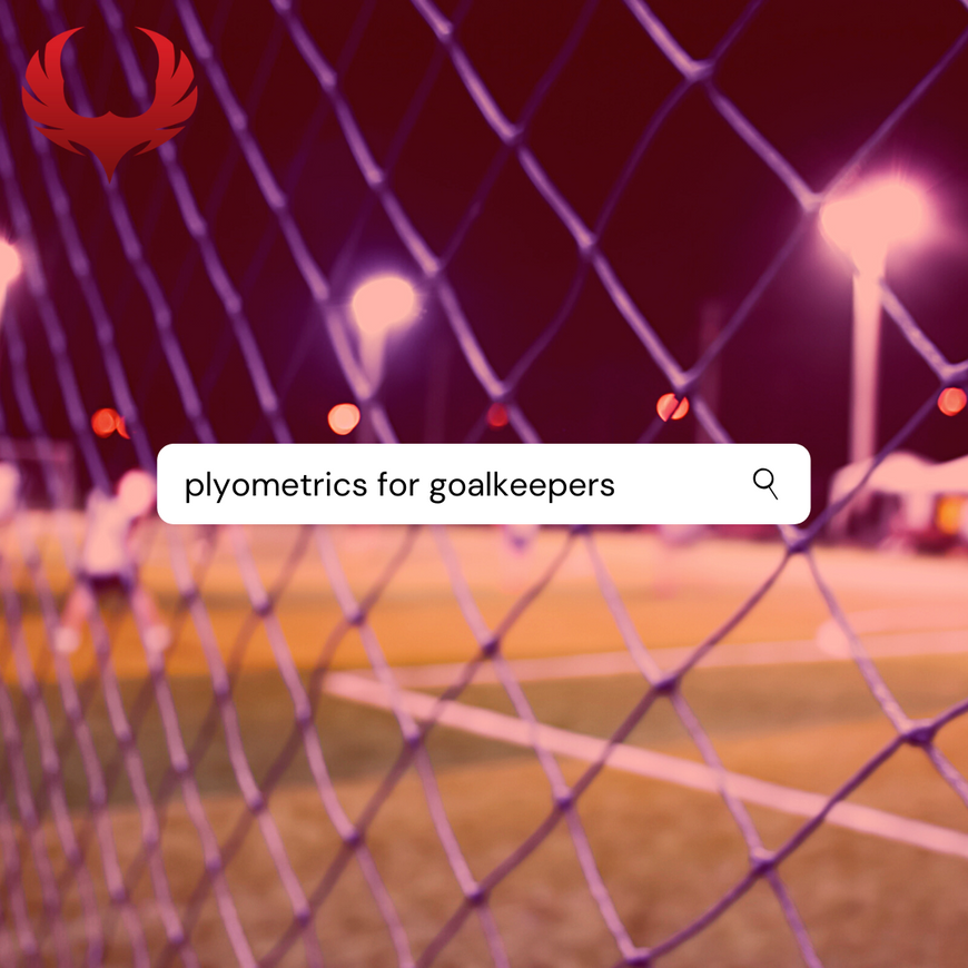 Plyometrics Training For Goalkeepers