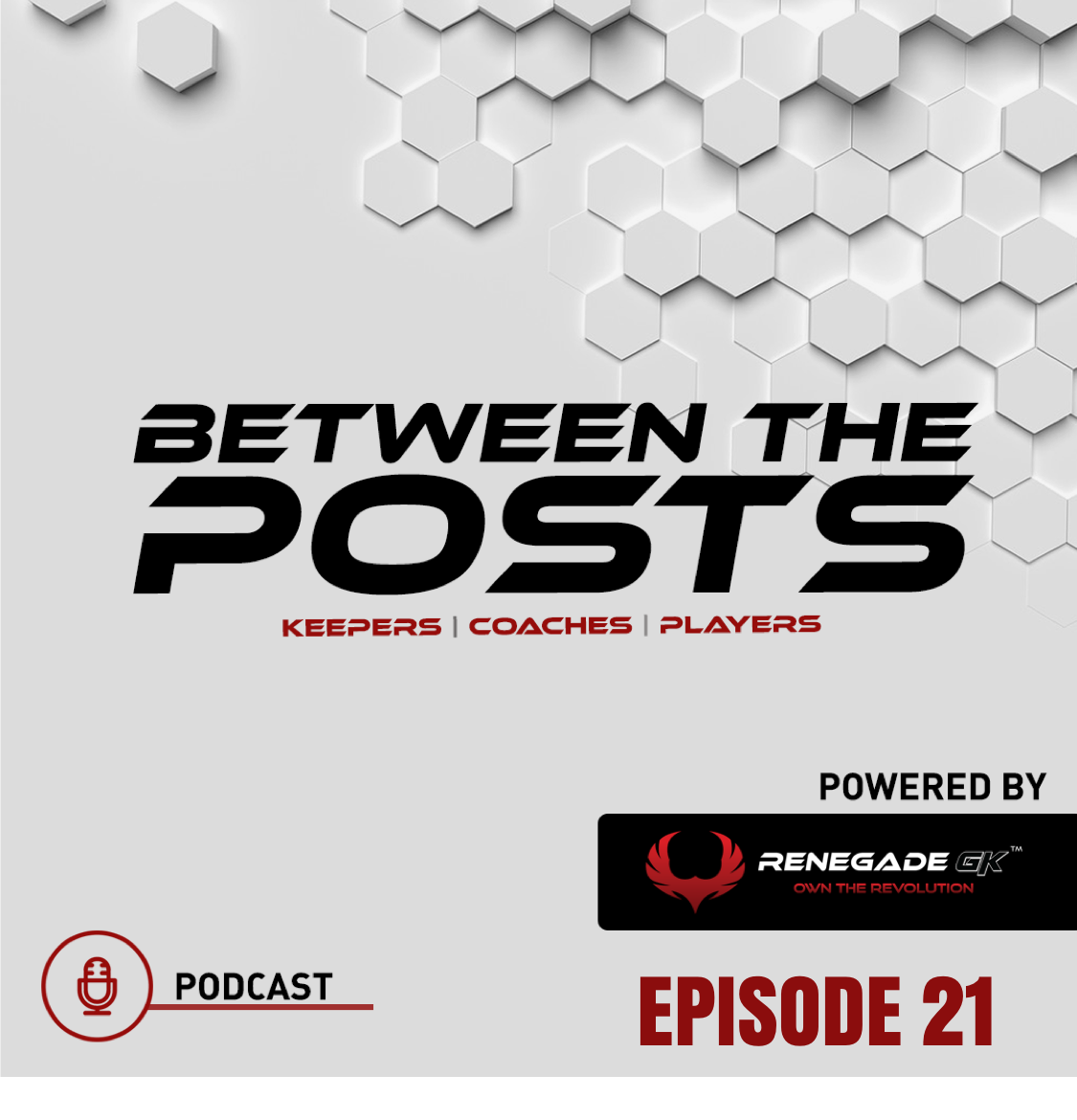 Between The Posts Ep. 21: The Small-Sided Approach With Large Results | Part 1 |
