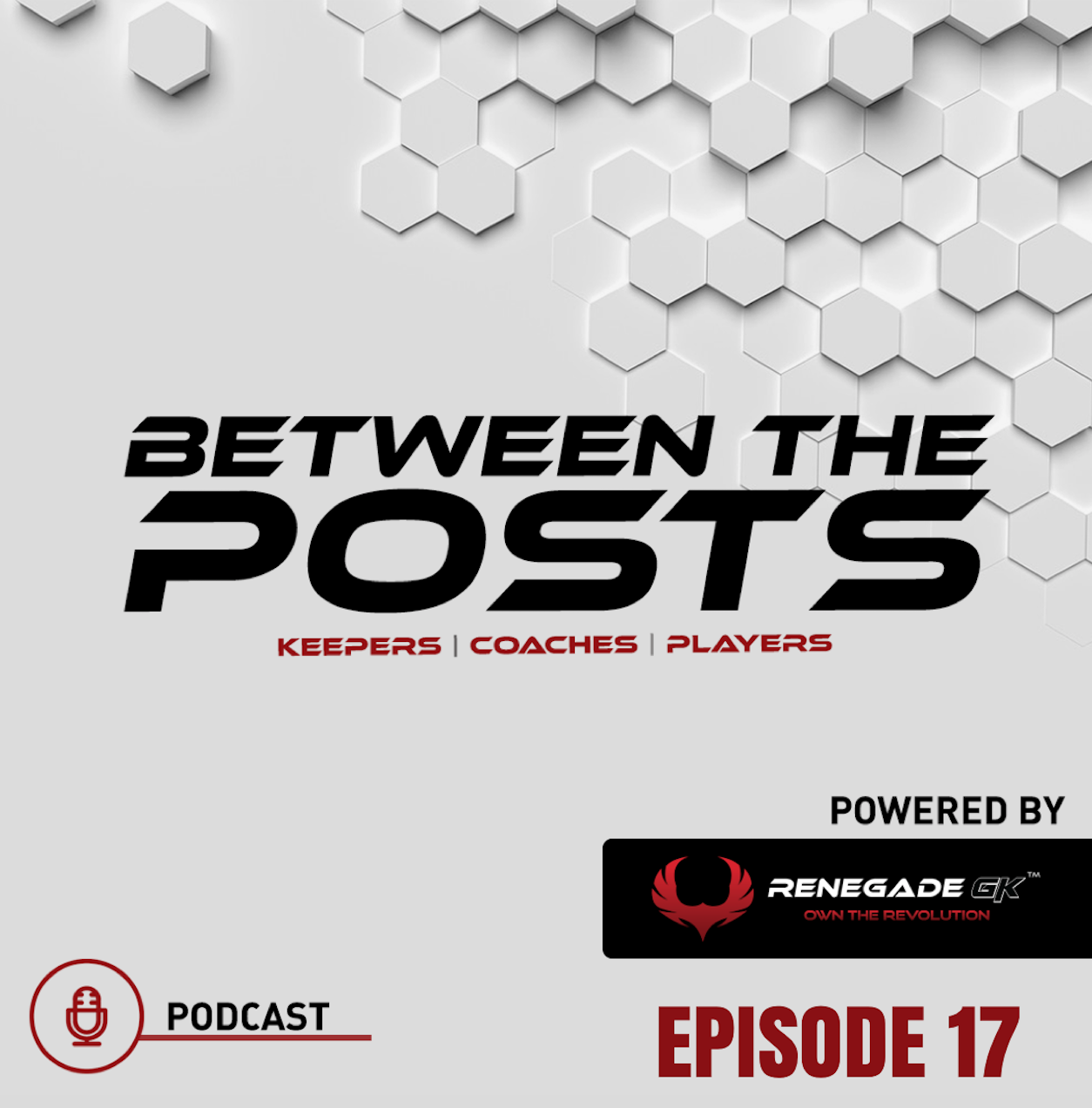 Between The Posts Ep. 17: The Biggest Myth In Goalkeeping | Will This Myth Be Busted? |