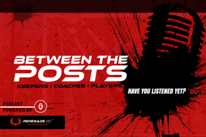 Between The Posts, Podcast, youth soccer, coaching education, goalkeeper, goalies, keepers, parents, players