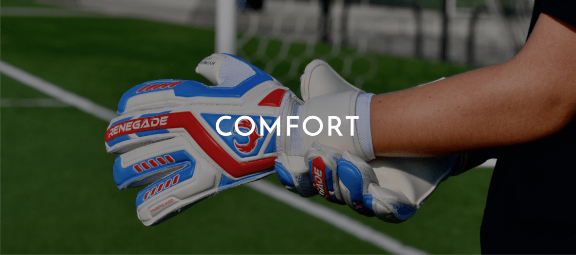Renegade GK Gloves Made for Comfort