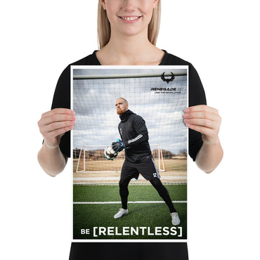Be Relentless Poster