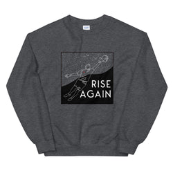 "Limited Release ""Rise Again"" Unisex Sweatshirt"