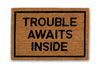 trouble awaits inside doormat