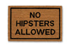 No hipsters allowed doormat