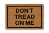 don't tread on me doormat