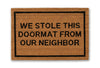 we stole this doormat